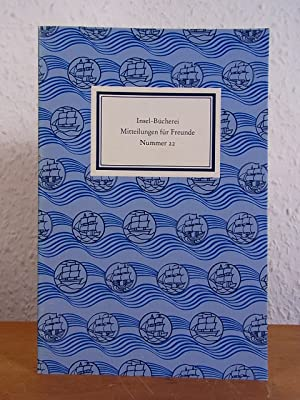 Insel-Bücherei. Mitteilungen für Freunde. Nummer 22, Frühjahr: Diverse Autoren:
