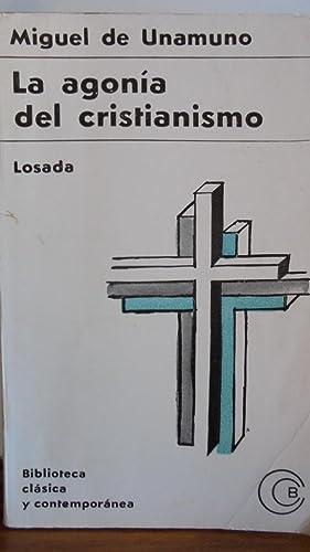 LA AGONÍA DEL CRISTIANISMO: MIGUEL DE UNAMUNO