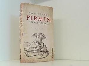 Firmin - Ein Rattenleben: Savage, Sam, Susanne