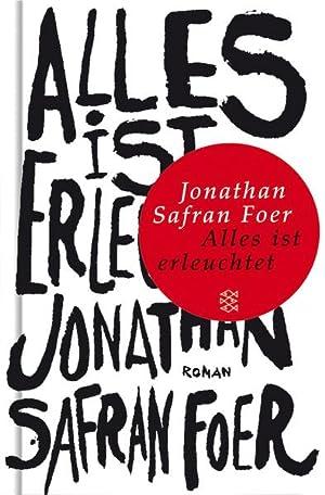 Alles ist erleuchtet: Roman (Fischer Taschenbibliothek): Foer Jonathan, Safran: