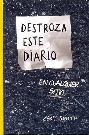 Destroza Este Diario (bol) - Keri Smith: Keri Smith