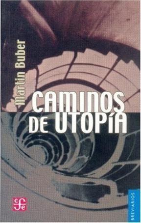 Caminos De Utopia (coleccion Breviarios) - Buber: BUBER MARTIN