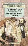 El Manifiesto Comunista / Antolog a De El: Marx, Karl
