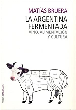 La Argentina Fermentada - Matias Bruera -: Matias Bruera