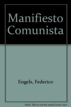 Manifiesto Comunista (siete Libros Para Entender El: MARX KARL /