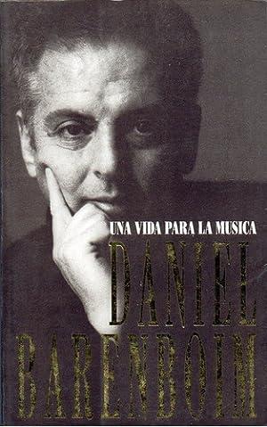 Una Vida Para La Musica: Barenboim, Daniel