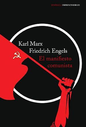 El Manifiesto Comunista De Karl Marx -: Karl Marx