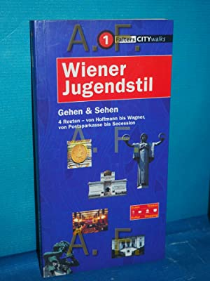 Wiener Jugendstil : gehen & sehen ,: Podbrecky, Inge und