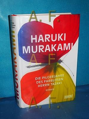 Die Pilgerjahre des farblosen Herrn Tazaki : Murakami, Haruki und