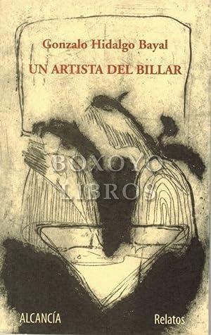 Un artista del billar: HIDALGO BAYAL, Gonzalo
