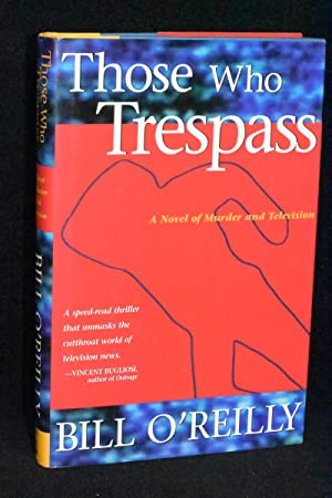Those Who Trespass; A Novel of Murder and Television