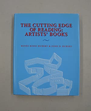 The Cutting Edge Of Reading: Artists' Books: Judd D.; Hubert,