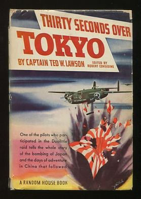 Thirty Seconds Over Tokyo: Lawson, (Captain) Ted