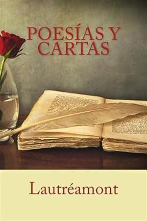 Poesias y Cartas -Language: Spanish: Lautreamont, Lautreamont