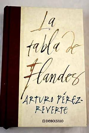 La tabla de Flandes: Perez-Reverte