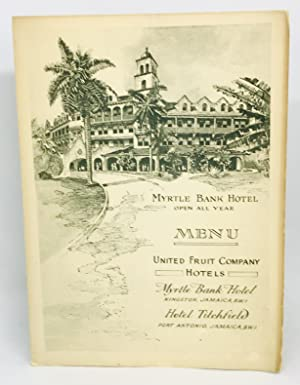 [MENU] Myrtle Bank Hotel - Open All Year Myrtle Bank Hotel - Kingston, Jamaica, B.W.I., Hotel Tit...