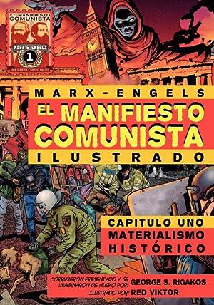 El Manifiesto Comunista (Ilustrado) - Capitulo Uno: Karl Marx Friedrich