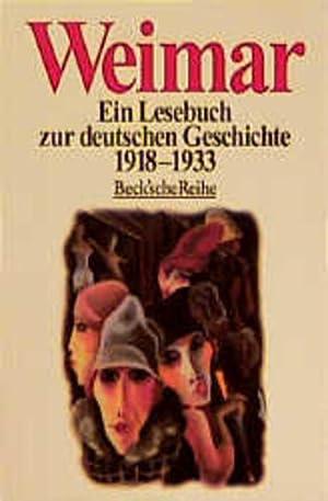 Weimar: Ein Lesebuch zur deutschen Geschichte 1918-1933: Winkler, Heinrich August;