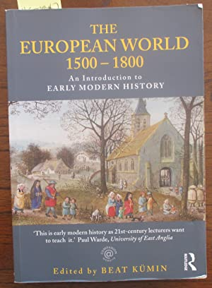 European World 1500-1800, The: An Introduction to Early Modern History