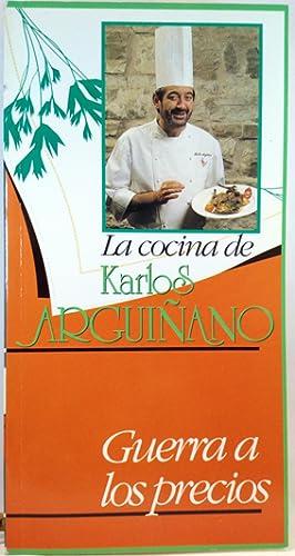 La Cocina De Karlos Arguiñano, 2. Guerra: Arguiñano, Karlos