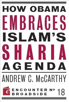 Seller image for How Obama Embraces Islam's Sharia Agenda for sale by GreatBookPrices