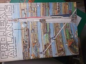 Bild des Verkäufers für Projekt Atlantis. Die Zukunft des Meeres von Manfred Quaas mit Illustrationen von Eberhard und Elfriede Binder. zum Verkauf von Lausitzer Buchversand
