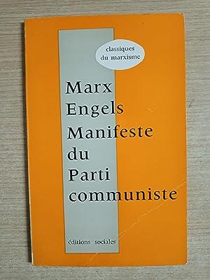 MANIFESTE DU PARTI COMMUNISTE et prefaces du: Marx - Engels