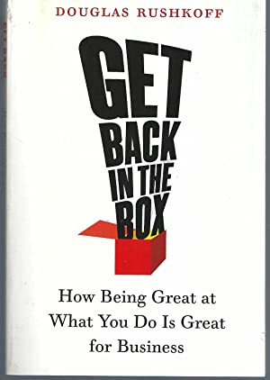 Get Back in the Box How Being Great At What You Do is Great for Business