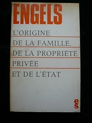 L'origine de la famille, de la propriété: Friedrich Engels