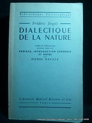 Dialectique de la nature. Introduction de Pierre: Engels, Frédéric