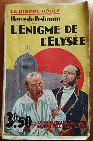 L ENIGME DE L ELYSEE 1932 DISQUE: Herve de Peslouan