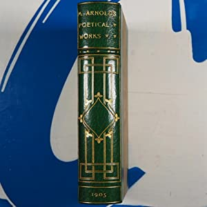 POETICAL WORKS OF MATTHEW ARNOLD>>FINE ARTS & CRAFTS BINDING<<
