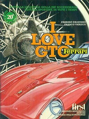 I love GTO Ferrari: Pasquero, Fabrizio -
