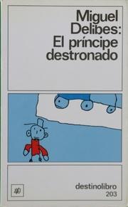El príncipe destronado: Delibes, Miguel