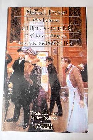 En busca del tiempo perdido, 2: Proust