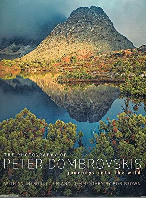 The Photography of Peter Dombrovskis: Journeys into the Wild