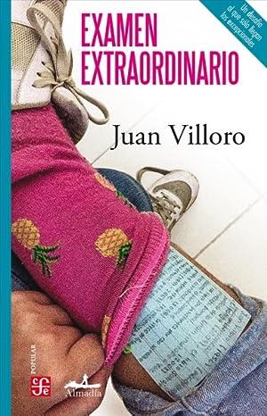 Examen Extraordinario/ Extraordinary Exam -Language: Spanish: Villoro, Juan