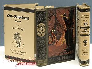 Old Surehand. Reiseerzählung. 2 Bände. Band I: May, Karl.