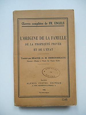 L'origine de la famille de la propriété: Fr. Engels