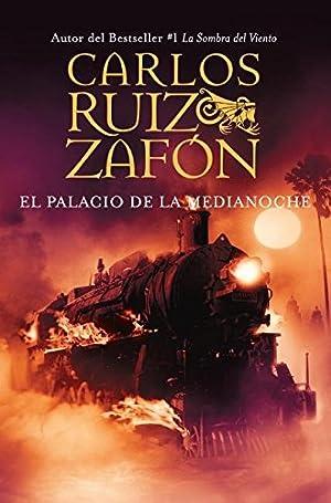 El Palacio de la Medianoche: Ruiz Zafon, Carlos