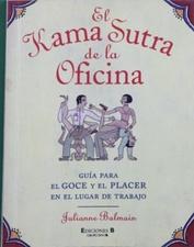 El Kama Sutra de la oficina guía: Balmain, Julianne