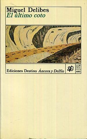 El último coto: Delibes, Miguel