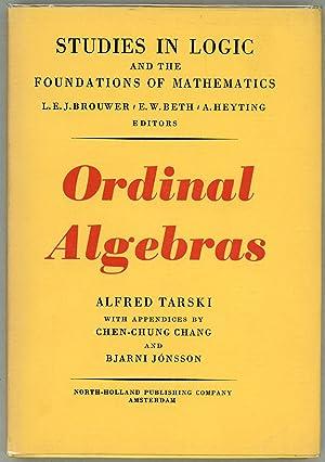 Ordinal Algebras: Tarski, Alfred; Chang,