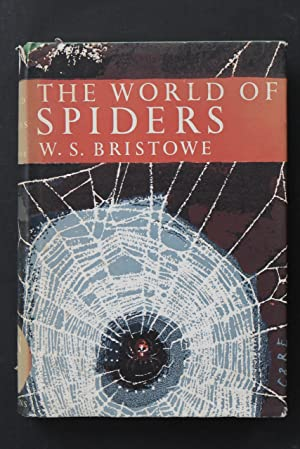 The World of Spiders - The New: W. S. Bristowe