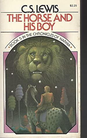 The Horse and His Boy (The Chronicles: Lewis, C. S.
