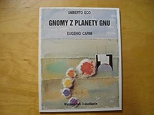 Gnomy z planety Gnu: Eco Umberto, Carmi