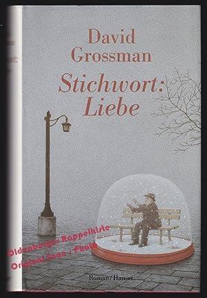 Stichwort: Liebe - Grossman, David: Grossman, David