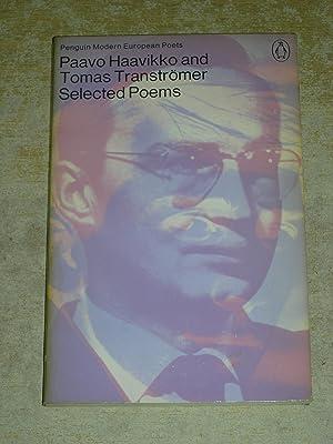 Pavvo Haavikko And Thomas Transtromer: Selected Poems: Paavo Haavikko; Tomas