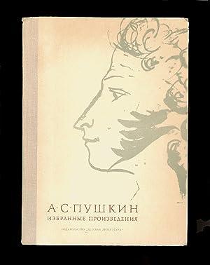 Alexander S. Pushkin - Selected Works, Great: Alexander S. Pushkin
