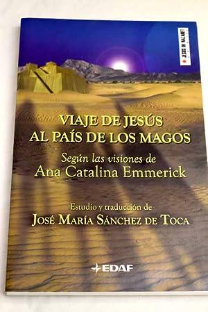 Seller image for Viaje de Jesús al país de los magos for sale by Alcaná Libros
